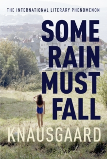 Some Rain Must Fall : My Struggle, Hardback