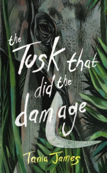 The Tusk That Did the Damage, Hardback