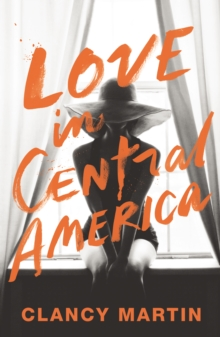 Love in Central America, Hardback Book