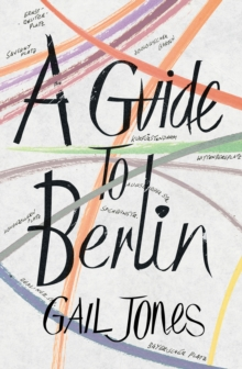 A Guide to Berlin, Paperback