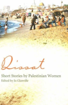 Qissat : Short Stories by Palestinian Women, Paperback