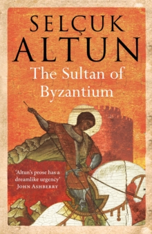 The Sultan of Byzantium, Paperback