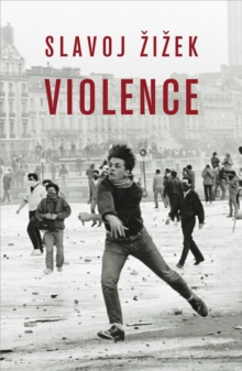 Violence : Six Sideways Reflections, Paperback