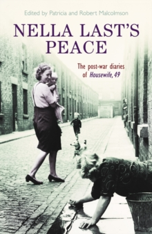 Nella Last's Peace : The Post-War Diaries of Housewife 49, Paperback