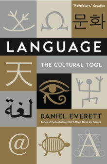 Language : The Cultural Tool, Paperback