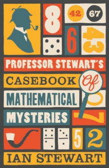 Professor Stewart's Casebook of Mathematical Mysteries, Paperback Book