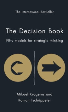 Decision Book : Fifty Models for Strategic Thinking, Hardback