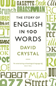 The Story of English in 100 Words, Paperback