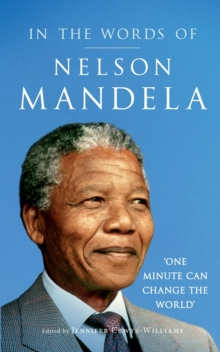 In the Words of Nelson Mandela, Hardback
