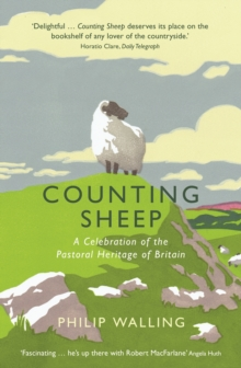 Counting Sheep : A Celebration of the Pastoral Heritage of Britain, Paperback