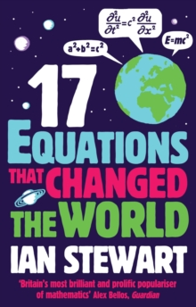 Seventeen Equations That Changed the World, Paperback