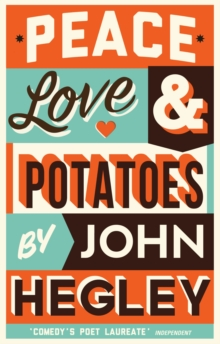 Peace, Love & Potatoes, Hardback