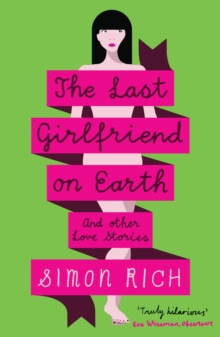 The Last Girlfriend on Earth, Paperback