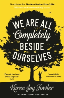 We are All Completely Beside Ourselves, Paperback