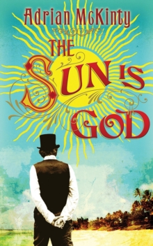 The Sun is God, Paperback