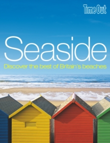 Seaside : Discover the Best of Britain's Best Beaches, Paperback