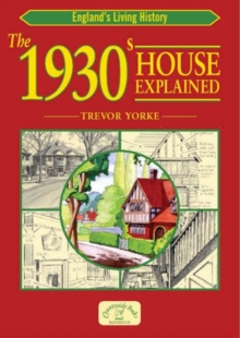 The 1930s House Explained, Paperback