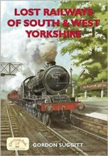 Lost Railways of South and West Yorkshire, Paperback