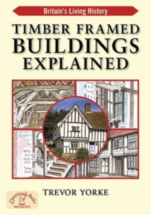 Timber-Framed Building Explained, Paperback