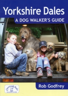 Yorkshire Dales: A Dog Walker's Guide, Paperback