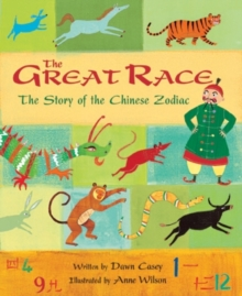 The Great Race : The Story of the Chinese Zodiac, Paperback Book