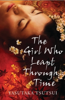 The Girl Who Leapt Through Time, Paperback Book