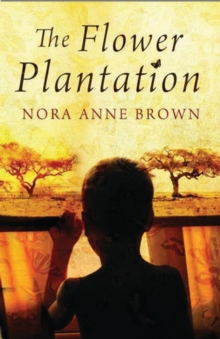 The Flower Plantation, Paperback Book
