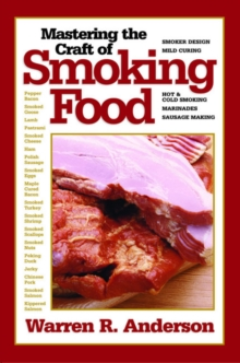 Mastering the Craft of Smoking Food, Paperback