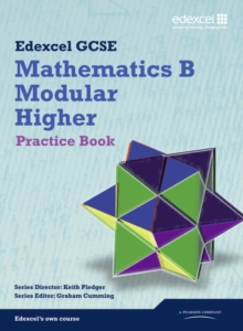 GCSE Mathematics Edexcel 2010: Spec B Higher Practice Book, Paperback