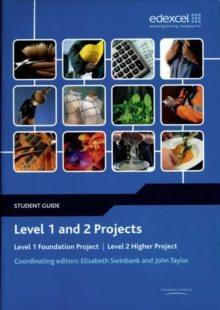Level 1 and 2 Projects Student Guide : Level 1 Foundation Project : Level 2 Higher Project, Paperback