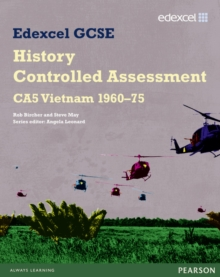 Edexcel GCSE History : CA5 Vietnam 1960-75 Controlled Assessment Student Book, Paperback Book