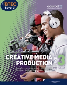 BTEC Level 3 National Creative Media Production Student Book, Paperback