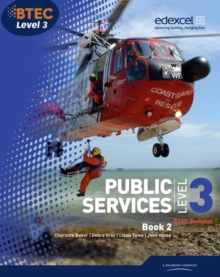 BTEC Level 3 National Public Services Student Book 2 : 2, Paperback