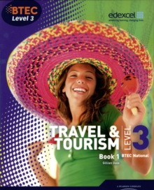 BTEC Level 3 National Travel and Tourism : Student Book   No. 1, Paperback Book