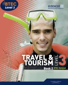 BTEC Level 3 National Travel and Tourism Student Book 2 : Student book 2, Paperback