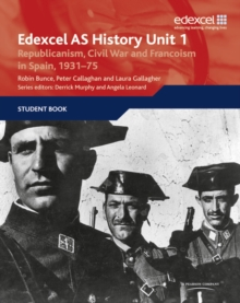Edexcel GCE History Unit 1 E/F4 Republicanism, Civil War and Francoism in Spain, 1931 : Unit 1 E/F4, Paperback Book