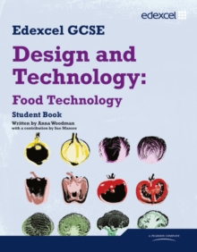 Edexcel GCSE Design and Technology Food Technology : Student Book, Paperback