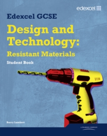 Edexcel GCSE Design and Technology Resistant Materials : Student Book, Paperback