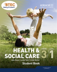 BTEC Entry 3/Level 1 Health and Social Care Student Book, Paperback