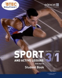 BTEC Entry 3/Level 1 Sport and Active Leisure Student Book, Paperback