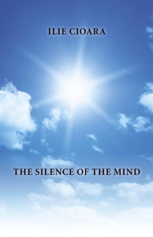 The Silence of the Mind, Paperback Book