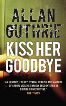 Kiss Her Goodbye, Paperback