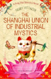 The Shanghai Union of Industrial Mystics, Paperback