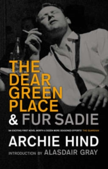 The Dear Green Place and Fur Sadie, Paperback