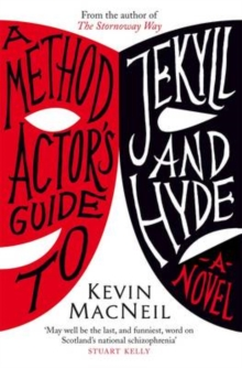 A Method Actor's Guide to Jekyll and Hyde, Paperback Book