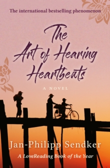 The Art of Hearing Heartbeats, Paperback Book
