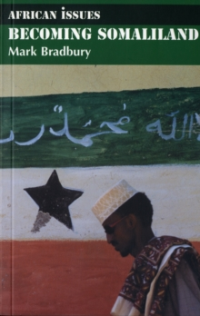 Becoming Somaliland, Paperback Book