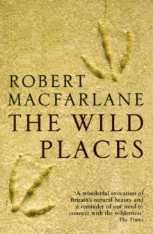 The Wild Places, Paperback