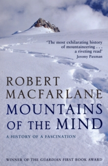 Mountains of the Mind : a History of a Fascination, Paperback