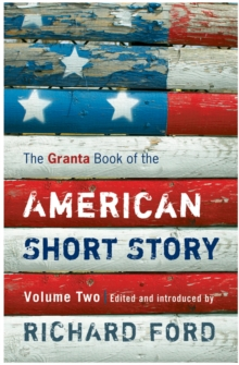 The Granta Book of the American Short Story : v. 2, Paperback